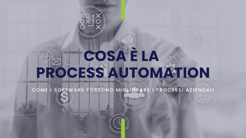 titolo dell'approfondimento cosa è la process automation