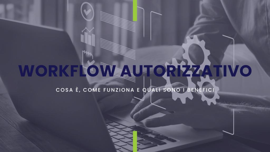 workflow autorizzativo