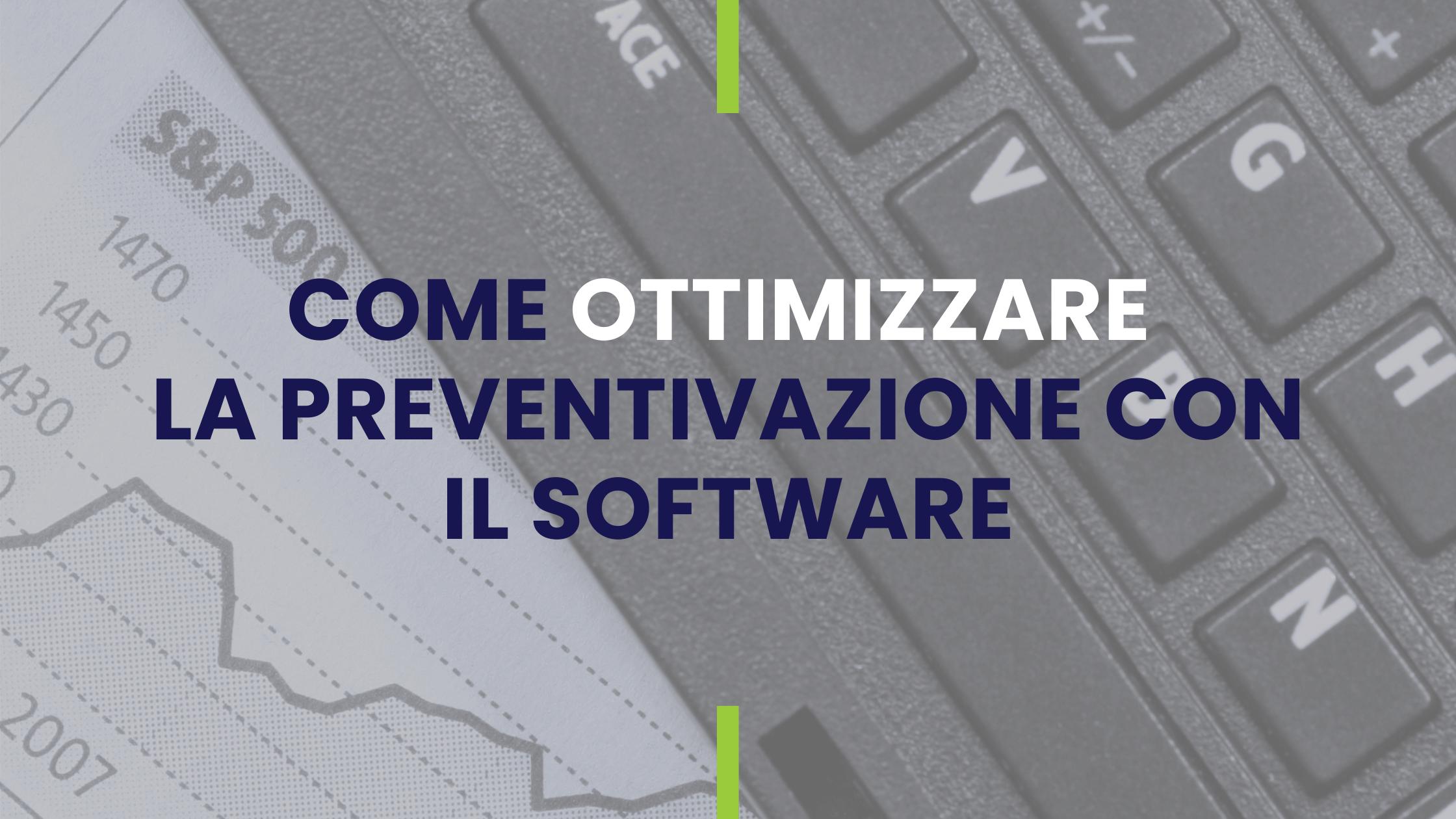 come-ottimizzare-preventivazione-con-software